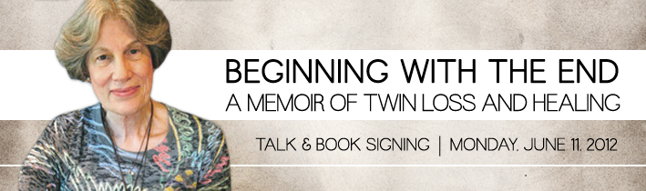 Beginning with the End: A Memoir of Twin Loss and Healing - Book Signing by author Mary Morgan